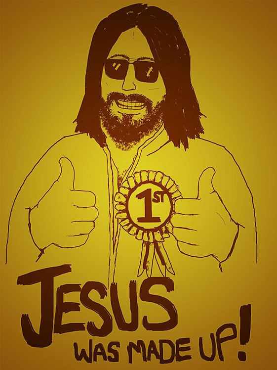 Creative Design > Jesus Was Made Up